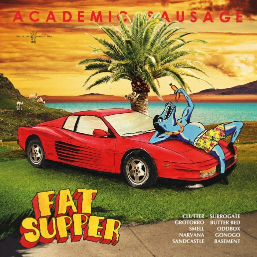 "Fat Supper - ""Academic Sausage"" (2015)"