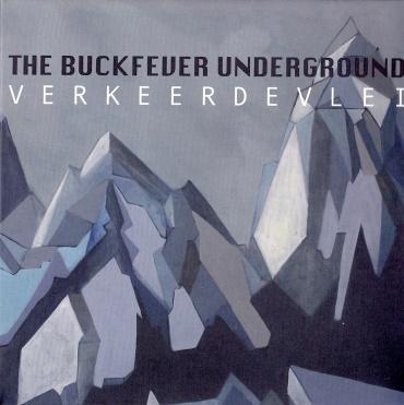 The Buckfever Underground -